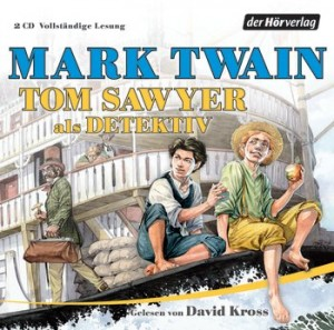 Tom Sawyer als Detektiv