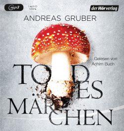 Todesmaerchen von Andreas Gruber